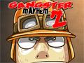 Gangster Mayhem 2